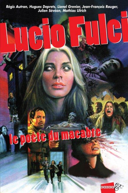 Critique du livre Critique du livre Lucio Fulci : le poète du macabre édité par Bazaar&co édité par Bazaar&co